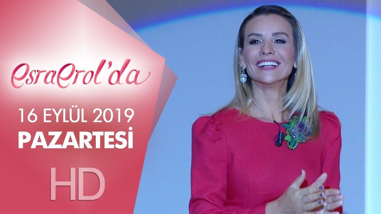 Esra Erol'da 16 Eylül 2019 | Pazartesi