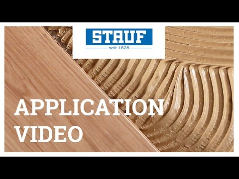 STAUF Application Video – Safe Adhering Of Solid Planks