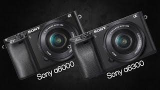 So sánh hai máy Sony A6300 & Sony A6000