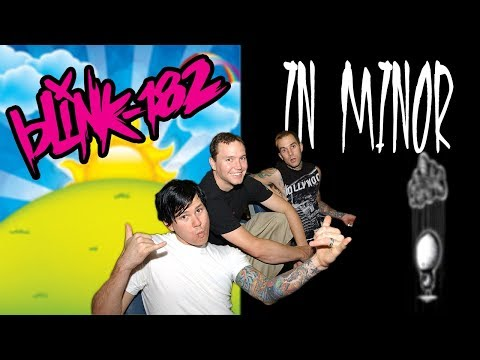 Blink 182 Songs Played In MINOR!