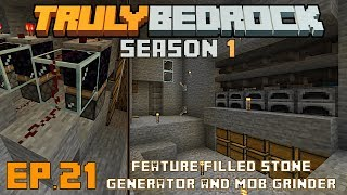 Truly Bedrock s1 e21 Only the best stone generator and mob grinder will do