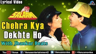 Chehra Kya Dekhte Ho - Lyrical Video | JHANKAR BEATS | Salaami | Best Bollywood Romantic Songs