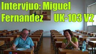 Intervjuo: Miguel Fernandez_UK-103_V2