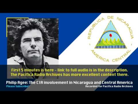 Philip Agee: The CIA in Nicaragua and Central America