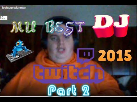 Best Twitch DJ Fatty Mu 2015 ! Runescape Lord_kirk Private DJ ! Part 2