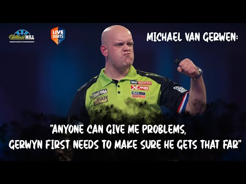 """Michael van Gerwen: """"Anyone can give me problems, Gerwyn first needs to make sure he gets that far"""""""