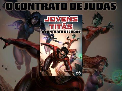 Jovens Titãs. O Contrato De Judas Dublado