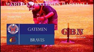 Gatemen Baseball Network Live Stream: Wareham Gatemen @ Bourne Braves (7/5/18)