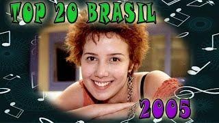 Baixar 2005 - TOP 20: Musicas Mais Tocadas No Brasil No Ano 2005