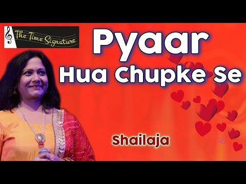 Pyar Hua Chupkese by Shailaja @ 'PANCHAM' on 13th April 2016