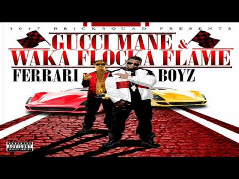 Gucci Mane & Waka Flocka Ft YG Hootie 15th & The 1st