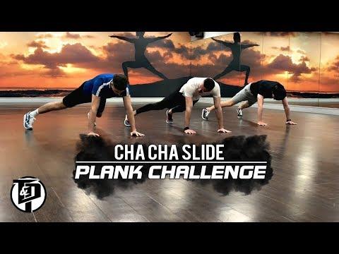 CHA CHA SLIDE PLANK CHALLENGE