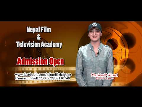 NEPAL FILM AND TELEVISION ACADEMY Admission Open Announcement By Mariska Pokharel