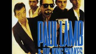 Paul Lamb & The King Snakes - Once Too Often