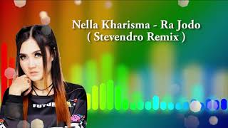 Ra Jodo - Nella Kharisma REMIX By Dj Stevendro
