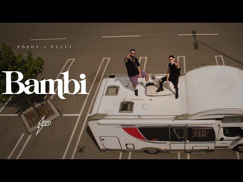 Popov x Nucci - BAMBI (Official Video) Prod. by Popov - Generacija Zed