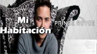 Prince Royce - Mi Habitación (con letra)