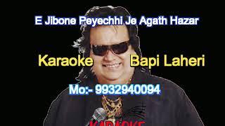 E Jibone Peyechi Je Agath Hazar karaoke 9932940094