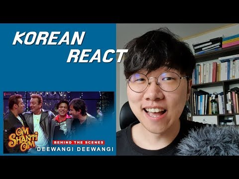 KOREAN REACT ON Deewangi Deewangi   Om Shanti Om Shahrukh Khan