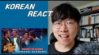 Gambar cover KOREAN REACT ON Deewangi Deewangi   Om Shanti Om Shahrukh Khan