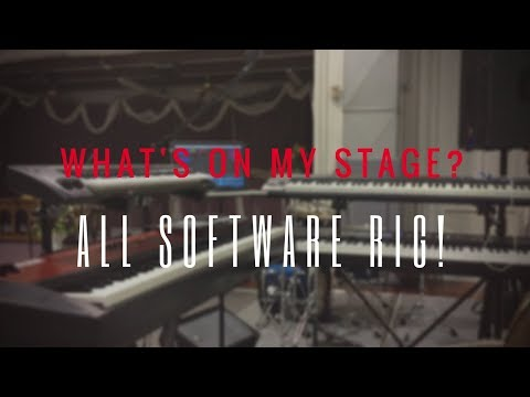 What's On My Stage?: My All Software Rig!