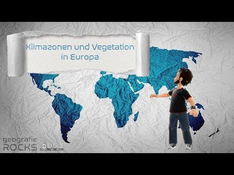 Die Klima- Und Vegetationszonen Europas | Flipped Classroom | Geografie.rocks | Phil Stangl