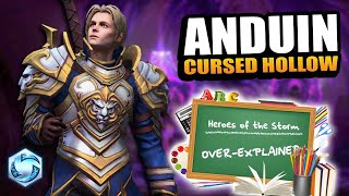 Anduin (Cursed Hollow) OVER-EXPLAINED! // Heroes of the Storm