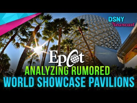 Analyzing RUMORED World Showcase Pavilion Coming To EPCOT - Disney News - 9/25/18