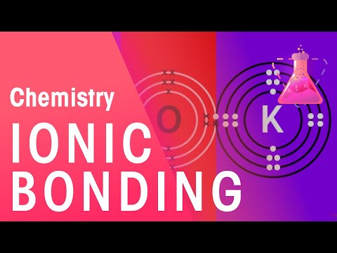 Ionic Bonding Of Lithium Fluoride & Potassium Oxide | Properties Of Matter | Chemistry | FuseSchool