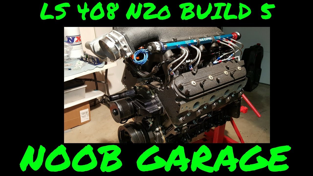 LQ4 408 Stroker Nitrous Build episode 5