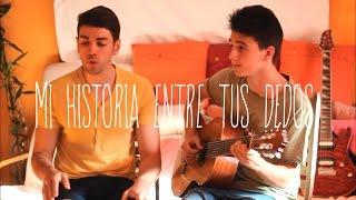 Sergio Dalma - Mi historia entre tus dedos (M&C Music Cover)