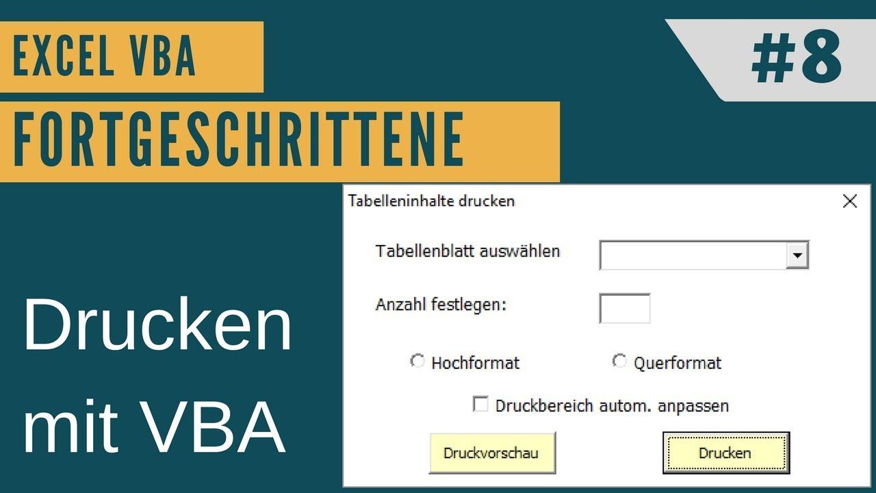 Excel Vba Fortgeschrittene 8 Drucken Mit Userform Button