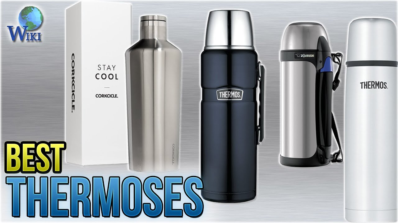 10 Best Thermoses 2018
