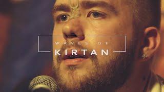WAVES OF KIRTAN #63 // Kanai Krishna - Vaishnava Summer...