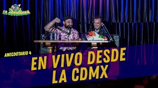La Cotorrisa - Anecdotario 4 - En vivo desde la CDMX