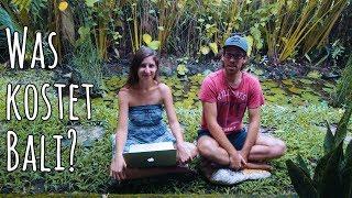 Was kostet ein Monat auf Bali - Weltreisekosten Oktober 2017 | 🇮🇩 Indonesien | Follow Your Feet