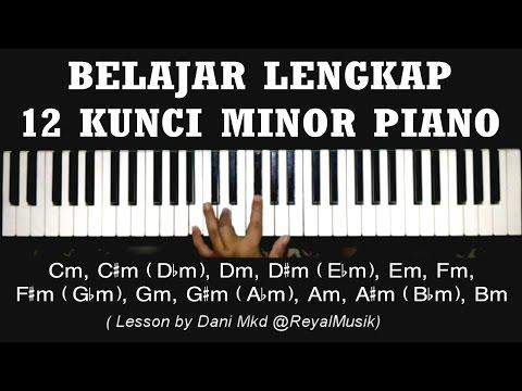 Belajar Piano Dasar 12 Kunci (Chord) Minor Cm C#m Dm D#m Em Fm F#m Gm G#m Am A#m Bm LENGKAP !