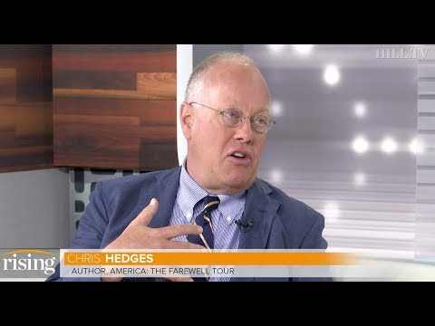 Author Chris Hedges: Both political parties have betrayed working class