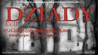 DZIADY cz.II- Teatr DECHA Gołańcz