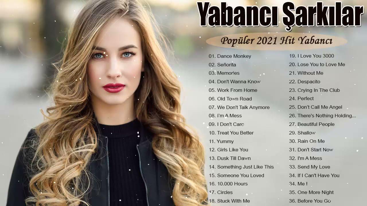 En Hit Müzikler 2021 ☞ En Çok Dinlenen Yabancı Şarkılar 2021 ☞ Dünyanın En Iyi Yabancı Şarkıları