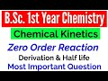 Zero Order Reaction & derivation of rate constant | B.Sc. 1st year physical chemistry