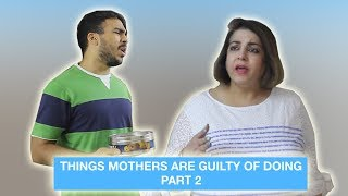 things-mothers-are-guilty-of-doing-part-2super-sindhi