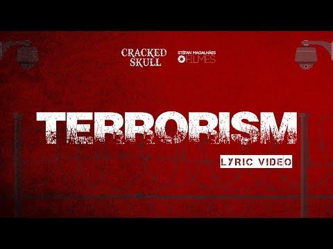 Terrorism LYRIC VIDEO-  Cracked Skull