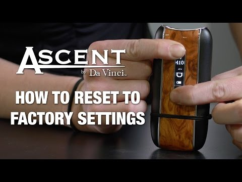 How To Reset To Factory Default – Ascent By Davinci