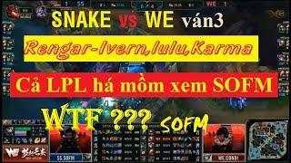 [17.06.2018] WE vs SNAKE ván 3   Cả Trung Quốc há hốc mồm xem SOFM đánh Rengar kinh dị