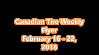 Canadian Tire Weekly Flyer February 16 to 22, 2018