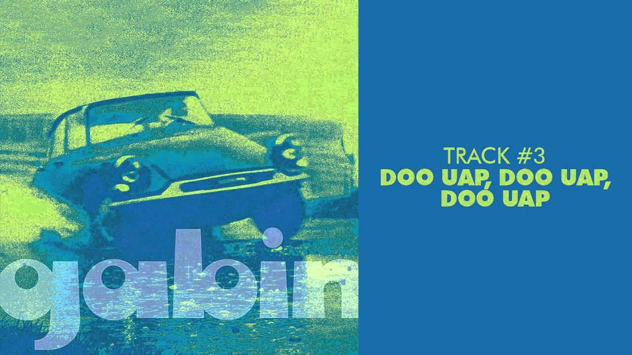 Gabin - Doo Uap, Doo Uap, Doo Uap - GABIN #03 - YouTube