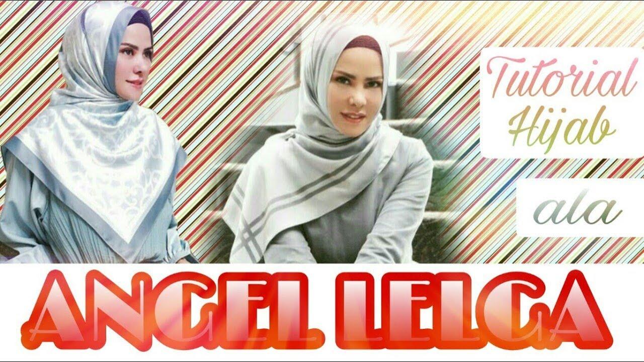 Tutorial Hijab Ala Angel Lelga Wemmie Triyani 2 Youtube