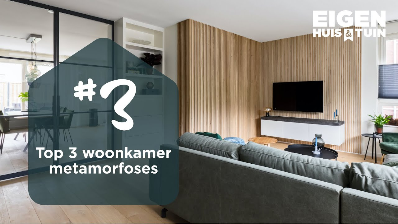 We blikken terug op de top 3 woonkamer-metamorfoses van dit seizoen | Meta | Eigen Huis & Tuin