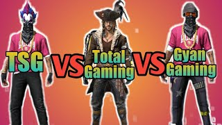 Two Side Gamers[TSG] VS Total Gaming VS Gyan Gaming || FREE FIRE.